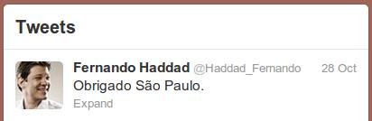Obrigado São Paulo, agora vou aproveitar. Daqui a quatro anos eu volto a falar com vocês.